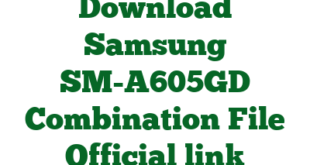 Download Samsung SM-A605GD Combination File Official link