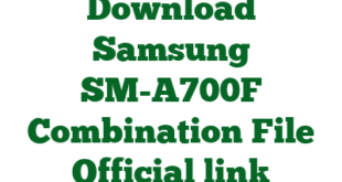 Download Samsung SM-A700F Combination File Official link
