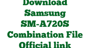 Download Samsung SM-A720S Combination File Official link