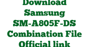 Download Samsung SM-A805F-DS Combination File Official link