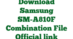 Download Samsung SM-A810F Combination File Official link