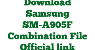 Download Samsung SM-A905F Combination File Official link