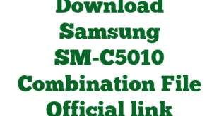 Download Samsung SM-C5010 Combination File Official link