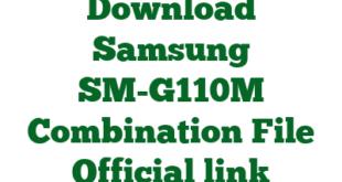 Download Samsung SM-G110M Combination File Official link