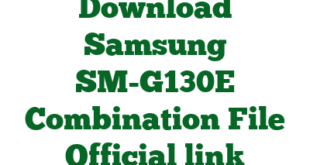 Download Samsung SM-G130E Combination File Official link