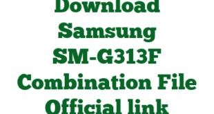 Download Samsung SM-G313F Combination File Official link
