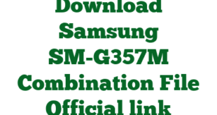 Download Samsung SM-G357M Combination File Official link