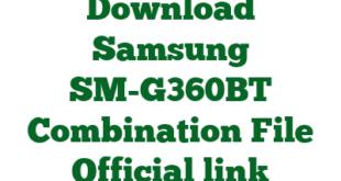 Download Samsung SM-G360BT Combination File Official link