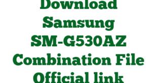 Download Samsung SM-G530AZ Combination File Official link