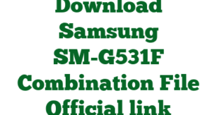 Download Samsung SM-G531F Combination File Official link