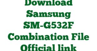 Download Samsung SM-G532F Combination File Official link