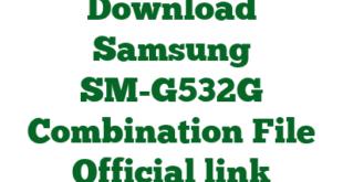 Download Samsung SM-G532G Combination File Official link