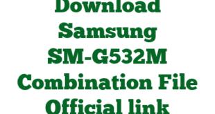 Download Samsung SM-G532M Combination File Official link