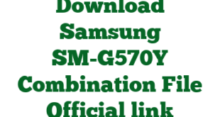 Download Samsung SM-G570Y Combination File Official link