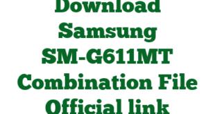 Download Samsung SM-G611MT Combination File Official link