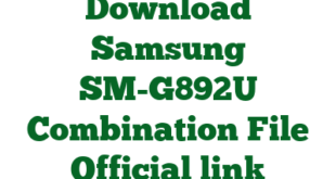 Download Samsung SM-G892U Combination File Official link