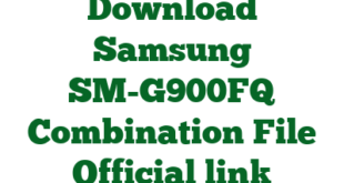 Download Samsung SM-G900FQ Combination File Official link