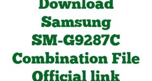Download Samsung SM-G9287C Combination File Official link