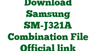 Download Samsung SM-J321A Combination File Official link
