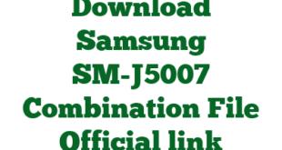 Download Samsung SM-J5007 Combination File Official link