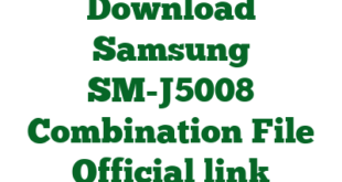 Download Samsung SM-J5008 Combination File Official link