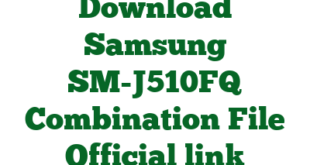 Download Samsung SM-J510FQ Combination File Official link
