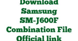 Download Samsung SM-J600F Combination File Official link
