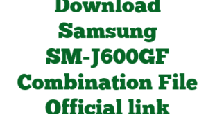 Download Samsung SM-J600GF Combination File Official link
