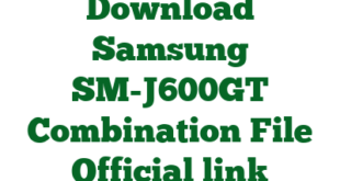 Download Samsung SM-J600GT Combination File Official link