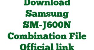 Download Samsung SM-J600N Combination File Official link