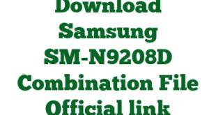 Download Samsung SM-N9208D Combination File Official link