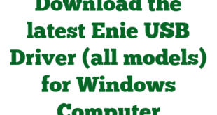 Download the latest Enie USB Driver (all models) for Windows Computer